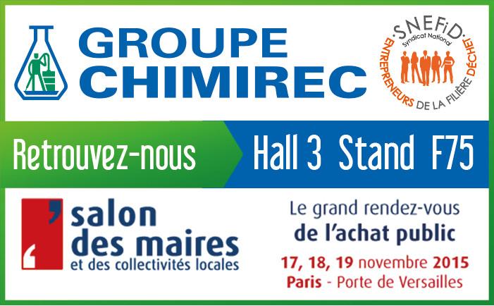 Chimirec pr sente sa solution pour la gestion des d chets au salon des maires et des - Salon des maires et des collectivites locales ...